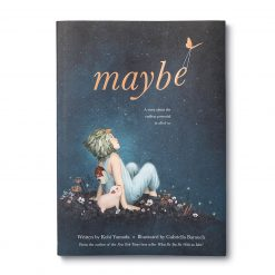 Maybe | A Story about the Endless Potential in all of us